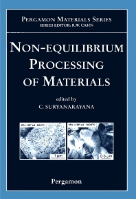 Non-equilibrium Processing of Materials, 1st Edition,C. Suryanarayana,ISBN9780080537627