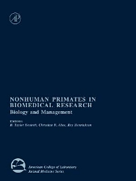 Nonhuman Primates in Biomedical Research, 1st Edition,Bruce Bennett,Christian Abee,Roy Henrickson,ISBN9780080537641