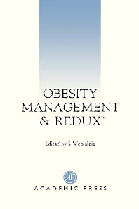 Obesity Management and Redux, 1st Edition,Stylianos Nicolaidis,ISBN9780080537917