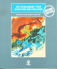 The Ocean Basins: Their Structure and Evolution, 2nd Edition, Open University,ISBN9780080537931