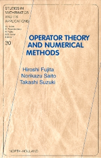 Operator Theory and Numerical Methods, 1st Edition,ISBN9780080538020