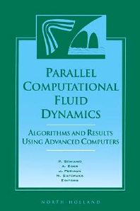 Parallel Computational Fluid Dynamics '96, 1st Edition,P. Schiano,N. Satofuka,A. Ecer,Jacques Periaux,ISBN9780080538464