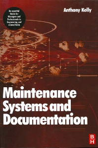 Plant Maintenance Management Set, 1st Edition,Anthony Kelly,ISBN9780080539065