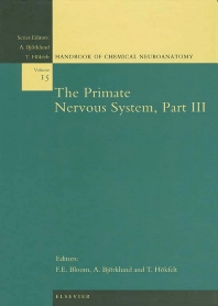 The Primate Nervous System, Part III, 1st Edition,Floyd Bloom,A. Bjorklund,T. Hokfelt,ISBN9780080539492