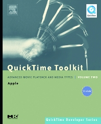QuickTime Toolkit Volume Two, 1st Edition,Tim Monroe,ISBN9780080540184