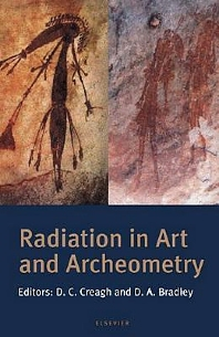 Radiation in Art and Archeometry, 1st Edition,D.C. Creagh,D.A. Bradley,ISBN9780080540191
