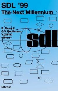 SDL '99, 1st Edition,R. Dssouli,G.V. Bochmann,Y. Lahav,ISBN9780080540801