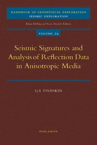 Seismic Signatures and Analysis of Reflection Data in Anisotropic Media, 1st Edition,I. Tsvankin,ISBN9780080540887
