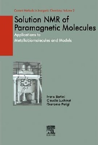 Solution NMR of Paramagnetic Molecules, 1st Edition,Ivano Bertini,Claudio Luchinat,Giacomo Parigi,ISBN9780080541488