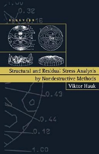 Structural and Residual Stress Analysis by Nondestructive Methods, 1st Edition,V. Hauk,ISBN9780080541952