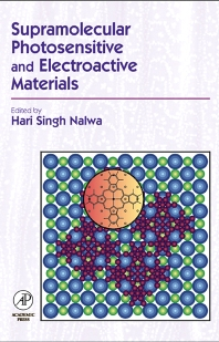 Cover image for Supramolecular Photosensitive and Electroactive Materials