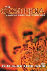 The Clostridia, 1st Edition,Julian Rood,Bruce McClane,J. Songer,Richard Titball,ISBN9780080542393
