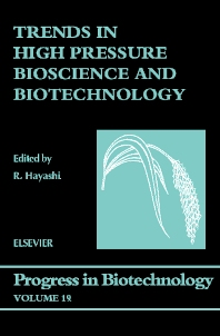 Trends in High Pressure Bioscience and Biotechnology, 1st Edition,R. Hayashi,ISBN9780080543222
