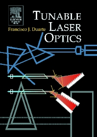 Tunable Laser Optics, 1st Edition,Frank Duarte,ISBN9780080543314