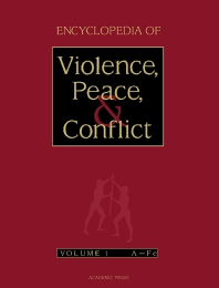 Cover image for Encyclopedia of Violence, Peace, and Conflict, Three-Volume Set