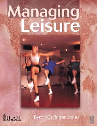 Managing Leisure - 1st Edition - ISBN: 9780750637176