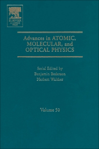 Advances in Atomic, Molecular, and Optical Physics, 1st Edition,Benjamin Bederson,Herbert Walther,ISBN9780080545028