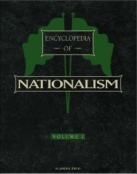 Encyclopedia of Nationalism, Two-Volume Set - 1st Edition - ISBN: 9780122272301, 9780080545240