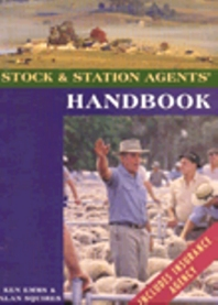 Stock & Station Agents' Handbook, 1st Edition,Alan Squires,Ken Emms,ISBN9780080546278