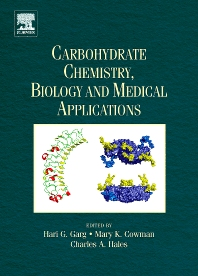 Carbohydrate Chemistry, Biology and Medical Applications, 1st Edition,Hari Garg,Mary Cowman,Charles Hales,ISBN9780080548166