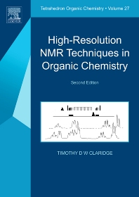 High-Resolution NMR Techniques in Organic Chemistry, 2nd Edition,Timothy D.W. Claridge,ISBN9780080548180