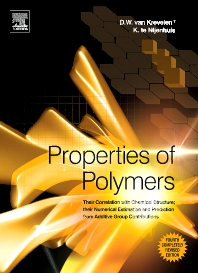 Properties of Polymers, 4th Edition,D.W. van Krevelen,Klaas te Nijenhuis,ISBN9780080548197