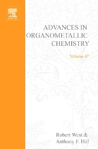 Advances in Organometallic Chemistry, 1st Edition,Robert West,Anthony Hill,ISBN9780080548258