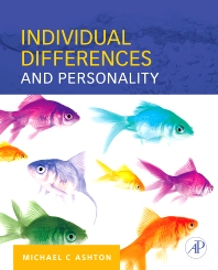 Individual Differences and Personality, 1st Edition,Michael Ashton,ISBN9780080549897