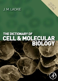Cover image for The Dictionary of Cell & Molecular Biology
