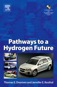 Pathways to a Hydrogen Future, 1st Edition,Thomas Drennen,Jennifer Rosthal,ISBN9780080550442