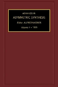 Advances in Asymmetric Synthesis, 1st Edition,Alfred Hassner,ISBN9780080552644
