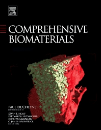 Comprehensive Biomaterials, 1st Edition,Paul Ducheyne,Paul Ducheyne,Kevin Healy,Dietmar E. Hutmacher,David W. Grainger,C. James Kirkpatrick,ISBN9780080552941