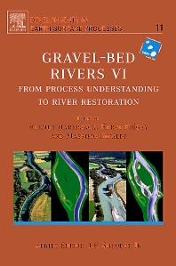 Gravel Bed Rivers 6, 1st Edition,ISBN9780080553597