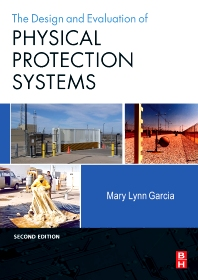 Design and Evaluation of Physical Protection Systems - 2nd Edition - ISBN: 9780750683524, 9780080554280