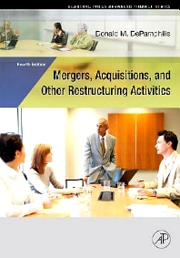 Mergers, Acquisitions, and Other Restructuring Activities, 4E, 4th Edition,Donald DePamphilis,ISBN9780080555904