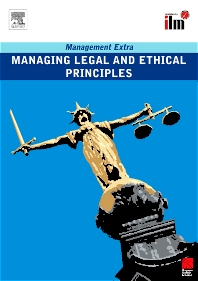 Managing Legal and Ethical Principles Revised Edition - 1st Edition - ISBN: 9780080557410