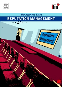 Reputation Management Revised Edition - 1st Edition - ISBN: 9780080557427