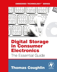 Digital Storage in Consumer Electronics, 1st Edition,Thomas Coughlin,ISBN9780080558493