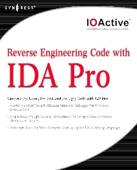 Reverse Engineering Code with IDA Pro, 1st Edition, IOActive,ISBN9780080558790