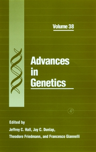 Advances in Genetics, 1st Edition,Jeffrey Hall,Jay Dunlap,Theodore Friedmann,Francesco Giannelli,ISBN9780080568256