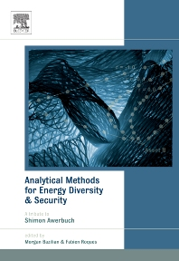 Analytical Methods for Energy Diversity and Security, 1st Edition,Morgan Bazilian,Fabien Roques,ISBN9780080568874