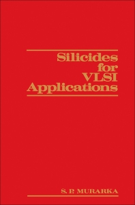 Silicides for VLSI Applications - 1st Edition - ISBN: 9780080570563