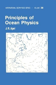 Principles of Ocean Physics, 1st Edition,John Apel,ISBN9780080570747