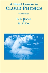 A Short Course in Cloud Physics - 3rd Edition - ISBN: 9780750632157, 9780080570945