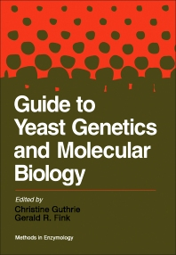 Guide to Yeast Genetics and Molecular Biology - 1st Edition - ISBN: 9780080571119