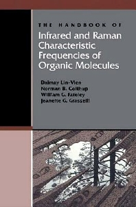 Cover image for The Handbook of Infrared and Raman Characteristic Frequencies of Organic Molecules