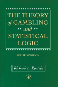 The Theory of Gambling and Statistical Logic, Revised Edition - 1st Edition - ISBN: 9780080571843