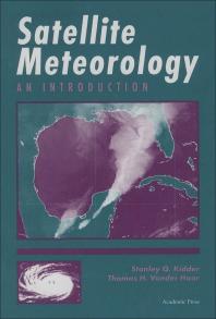 Satellite Meteorology - 1st Edition - ISBN: 9780124064300, 9780080572000