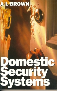 Domestic Security Systems - 1st Edition - ISBN: 9780750632355, 9780080572680