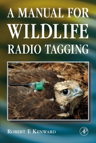Cover image for A Manual for Wildlife Radio Tagging